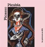 Picasso - Picabia : la peinture au défi