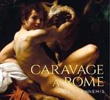 Exposition Caravage à Rome. Amis et ennemis