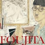 Exposition Foujita. Oeuvres d'une vie 1886-1968