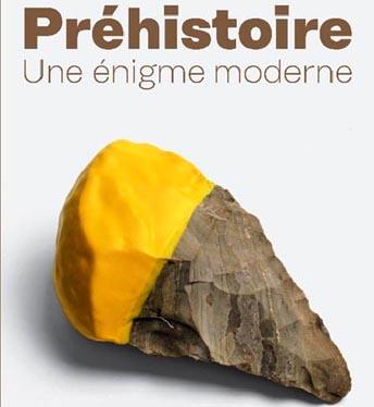 Exposition Préhistoire. Une énigme moderne - Centre Pompidou