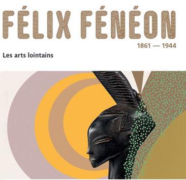 Exposition Félix Fénéon - Les arts lointains