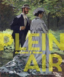Catalogue de l'exposition Plein air de Corot à Monet, édition Gallimard / Musée des impressionnismes, Giverny