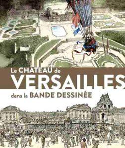 Catalogue d'exposition Le château de Versailles dans la Bande Dessinée,