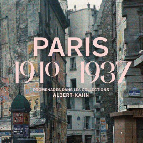 Exposition Paris 1910-1937 - Promenades dans les collections Albert-Kahn