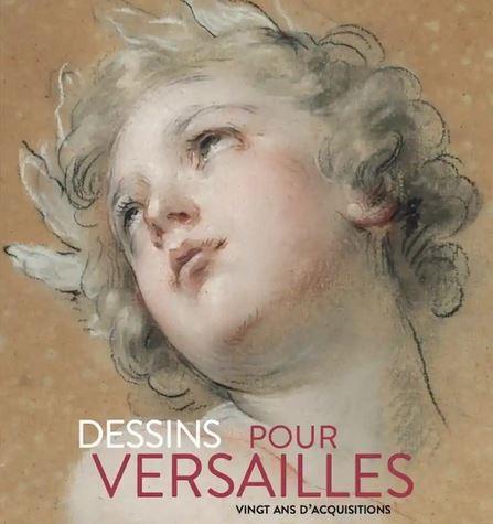 Exposition Dessins pour Versailles - Château de Versailles